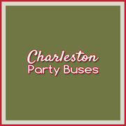 Charleston Party Buses   - 18.05.19