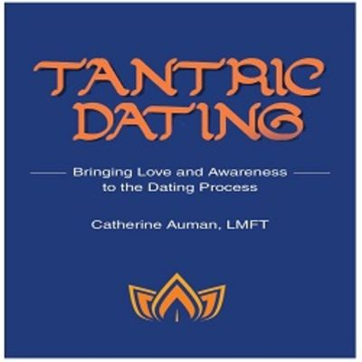 Tantric Dating - 08.01.19